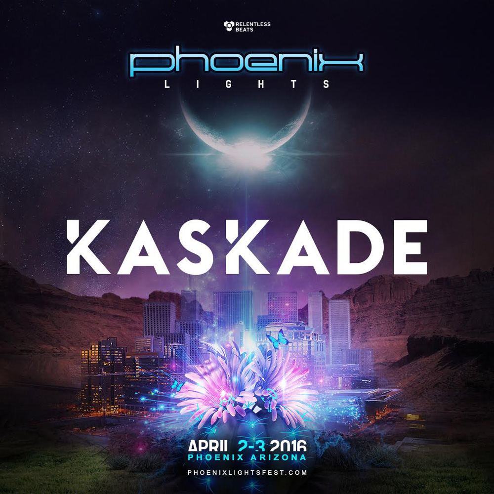 Phoenix Lights Kaskade