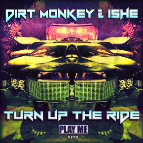Dirt Monkey + Ishe: Turn Up The Ride Review Preview
