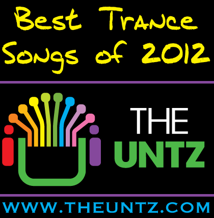 Best Trance Songs of 2012 - Top 10 Tracks [Page 2] Preview