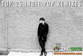 Top 25 Indie-Pop Remixes Preview