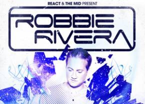 Robbie Rivera hits The Mid in Chicago on January 26 Preview