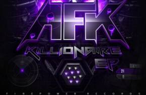 AFK: Killionaire EP Review Preview