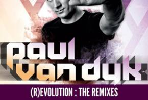 Paul van Dyk: (R)Evolution: The Remixes Review Preview