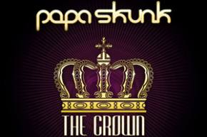 Papa Skunk: The Crown EP Review Preview