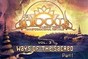 The Bloom Series Vol 3 - Ways of the Sacred Pt 1 review Preview