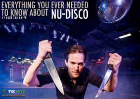Everything You Ever Needed To Know About Nu-Disco: Luke the Knife's Top 10 Definitive Disco Tracks Preview