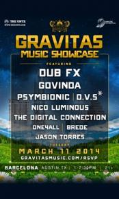Gravitas Music Showcase featuring Dub Fx LIVE from SXSW! Preview