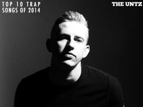 Top 10 Trap Songs of 2014 [Page 3] Preview
