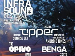 Tipper, The Opiuo Band to headline Infrasound May 28-31, 2015 Preview