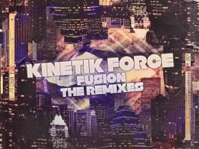 Kinetik Force - Fusion The Remixes EP ft Vibe Street, Orphic, and more Preview
