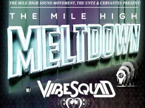 VibeSquaD, Unlimited Gravity headline MHSM Meltdown Aug 21 Denver, CO Preview