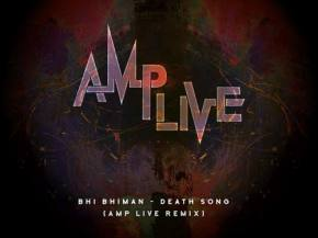 Amp Live puts brassy spin on Bhi Bhiman 'Death Song' [PREMIERE] Preview