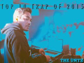 Top 10 Trap Songs of 2015 [Page 2] Preview