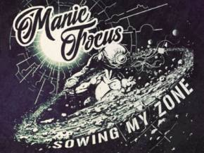Manic Focus unveils 'Sowing My Zone,' nationwide spring 2016 dates Preview