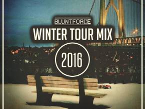 Blunt Force releases Winter Tour Mix 2016 to wrap up its run Preview