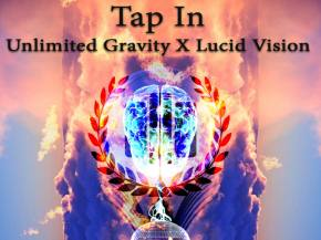 Unlimited Gravity & Lucid Vision debut 'Tap In' Preview