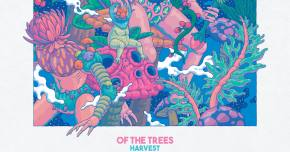 Of The Trees reaps a big summer of work with fall's Harvest Preview